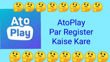 How To Register AtoPlay  AtoPlay Par Register Kaise Kare  Register AtoPlay App