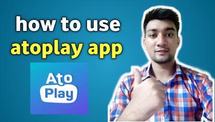 atoplay app ko kaise use kare, how to use atoplay app