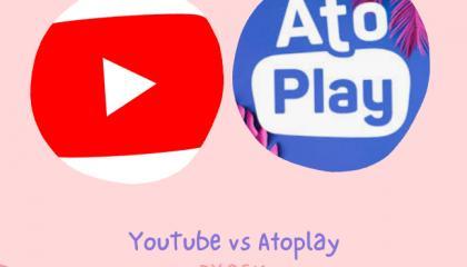 YouTube vs Atoplay
