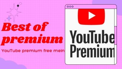 YouTube premium free mein dekhiye aap bhi chahte Hain YouTube premium free main