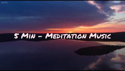 5 Minutes - Meditation Music ,Relaxing music, Calming music