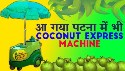 First Time Coconut Express in Patna  Khajpura Patna