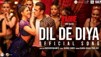 Dil De Diya - Radhe Salman Khan, Jacqueline Fernandez Himesh ReshammiyaKamaal K,Payal DShabbir A