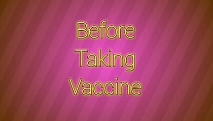 Precautions Before Taking Covid19 Vaccine
