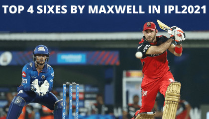 Maxwell Sixes in IPL 2021