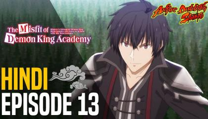 The Misfit Of Demon King Academy S01 E13 In Hindi Dubbed