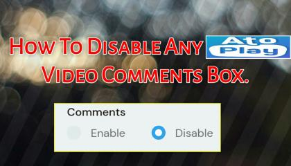 How To Disable Any Atoplay Video Comments Box   Only 1Sec