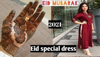 Eid 🌜 special  * Mehandi designs & Trending Dresses 👌❤️👌