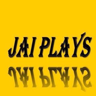 Jai Plays