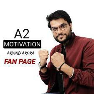 A2.  (Arvind Arora)  sir fan._page❤️ motivationa  and amazing fact 😱 video