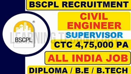 BSCPL RECRUITMENT DIPLOMAT BE B-TECH CIVIL ENGINEERING JOB VACANCY LATEST