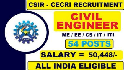 CSIR RECRUITMENT CIVIL , ELECTRICAL & MECHANICAL ENGINEERING LATEST JOB VACANCY