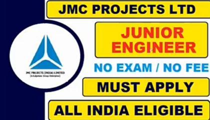 JMC PROJECT INDIA LTD JUNIOR CIVIL ENGINEERING JOB NO EXAM ALL OF INDIA ELEJABLE APPLY NOW