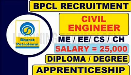 BPCL LATEST JOB CIVIL ELECTRICAL MECHANICAL ENGINEERING