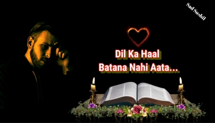 Dil Ka Haal Batana Nahi Aata... / Hindi Shayari Video /  Hamdard Shayari