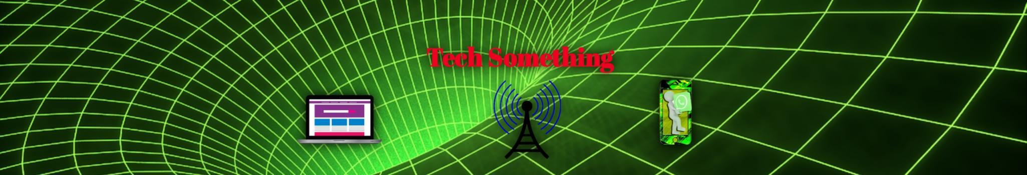 Tech Something