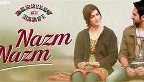 Nazm Nazm - Lyrical - Bareilly Ki Barfi - Kriti Sanon, Ayushmann Khurrana & Rajkummar Rao - Arko