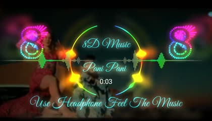 pani pani song  8d song  new dj song 2021  8d music official use headphone  feel the music