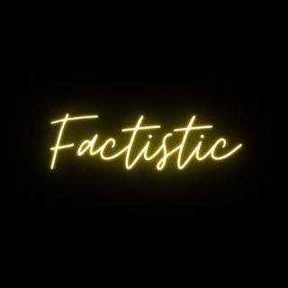 Factistic
