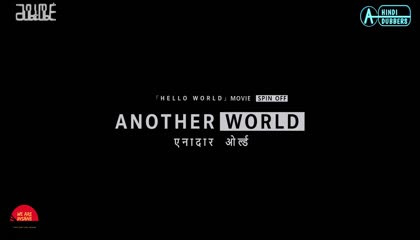 Another World Episode 01 Hindi Dubbed