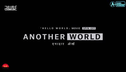 Another World Episode 02 Hindi Dubbed
