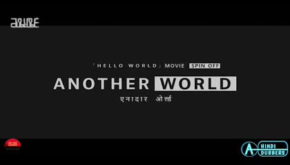 Another World Episode 03 Hindi Dubbed