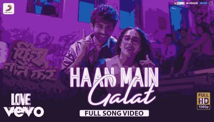 Haan main galat video song from Love Aaj kal movie