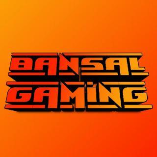 Bansal Gaming 2