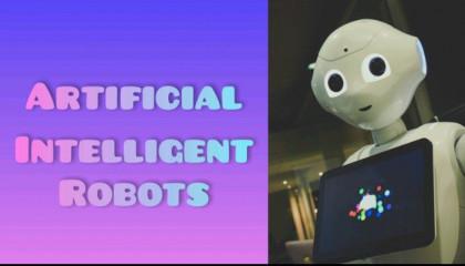 Artificial Intelligence Robots Explain In Hindi !! Intelligent Fact