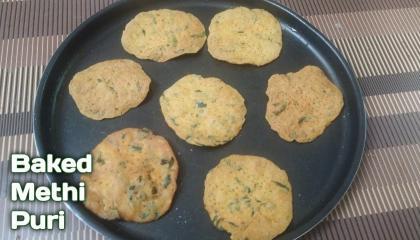 Baked Methi Puri/बेक की हुई मेथी पूरी/Bake ki hui methi ki puri