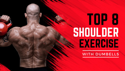 8 Dumbbell Exercises to Build Massive Shoulders