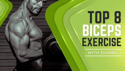 8 Best Dumbbell Biceps Exercises