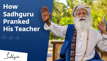 How Sadhguru Pranked His Teacher In School