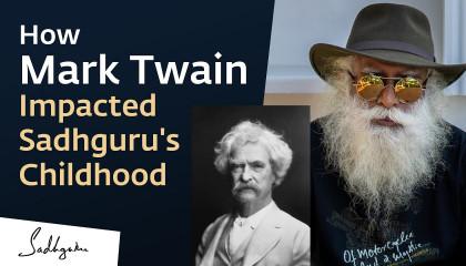 How Mark Twain Influenced Sadhguru's Childhood