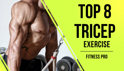 8 Best Tricep Exercises for Bigger Arms