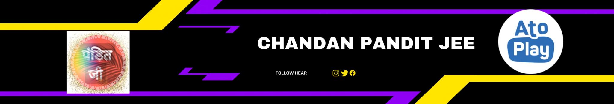 Chandan  pandit jee