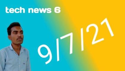 Tech news 6