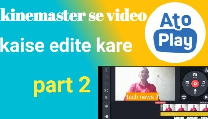Kinemaster se video kaise edite kare part 2