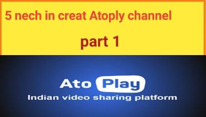 5nech in creat Atoply channel