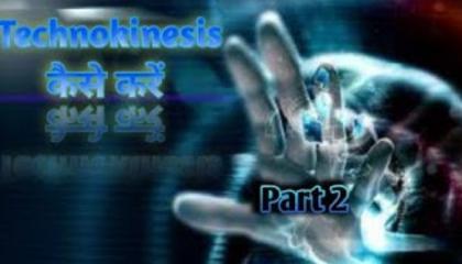 Technokinesis part 2 in Hindi