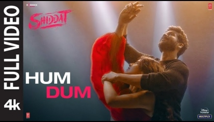 Hum Dum(Full Video)Shiddat, Sunny K,Radhika M,Ankit T,Gourov Das Gupta