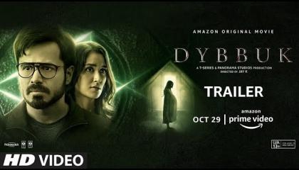 Dybbuk Trailer Emraan H,Nikita Dutta,Manav Kaul Releasing Oct 29 Horror Movie