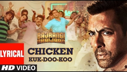 Chicken Kuk-Doo-Koo Song, Bajrangi Bhaijaan,Salman Khan,Mohit C,Palak M,Pritam