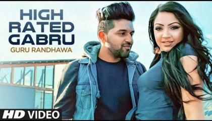 Guru Randhawa High Rated Gabru Official song