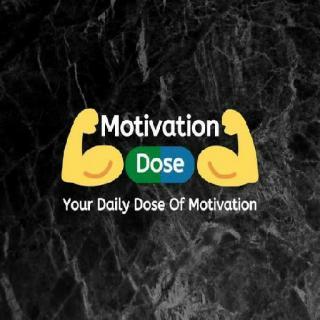 Motivational Dose