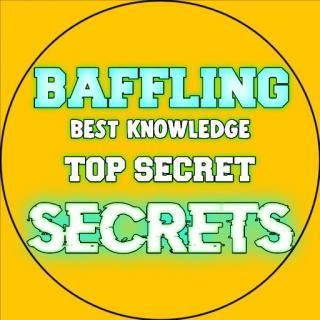 BAFFLING SECRET