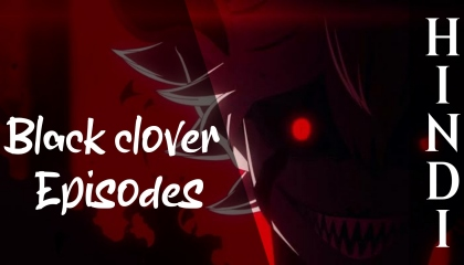 Black clover episode 27 in hindi Dubbed  anime in hindi Dubbed