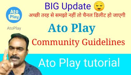 Community GUIDELINES of Ato Play  Ato Play community GUIDELINES update