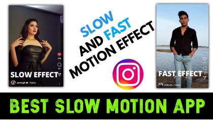 Best Slow Motion App For Instagram Reels2021  Add Slow Or Fast Motion  Effect On Instagram Reels