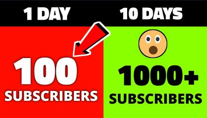 How To Get First 100 Subscribers Only 1 Days / 10 Days  1k Subscriber GUARANTEED